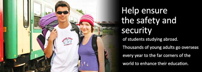 Students at Train: Help Insure the Safety and Security of Students Studying Abroad. Thousands of young adults go overseas every year to the far corners of the world to enhance their education.